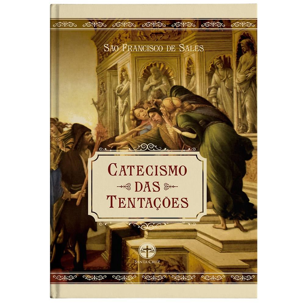 Catecismo das Tentações - S. Francisco de Sales