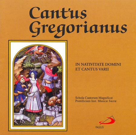 CD - Cantus Gregorianus - In Nativitate Domini et Cantus Varii