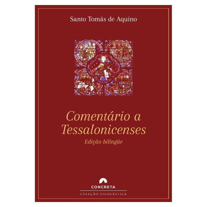 Comentário a Tessalonicenses - S. Tomás de Aquino