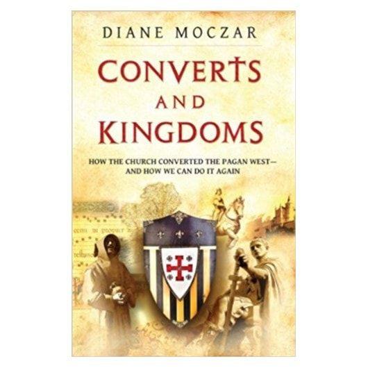 Converts and Kingdoms - Diane Moczar
