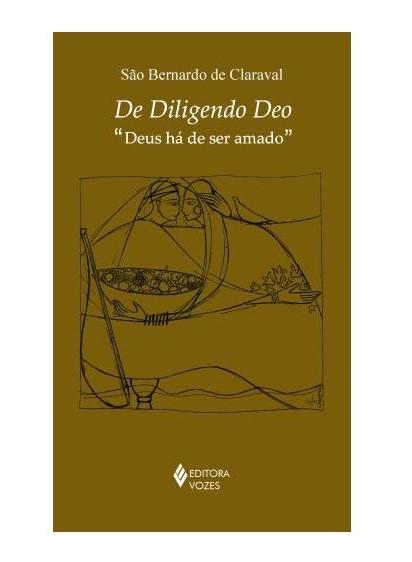 De Diligendo Deo - S. Bernardo de Claraval