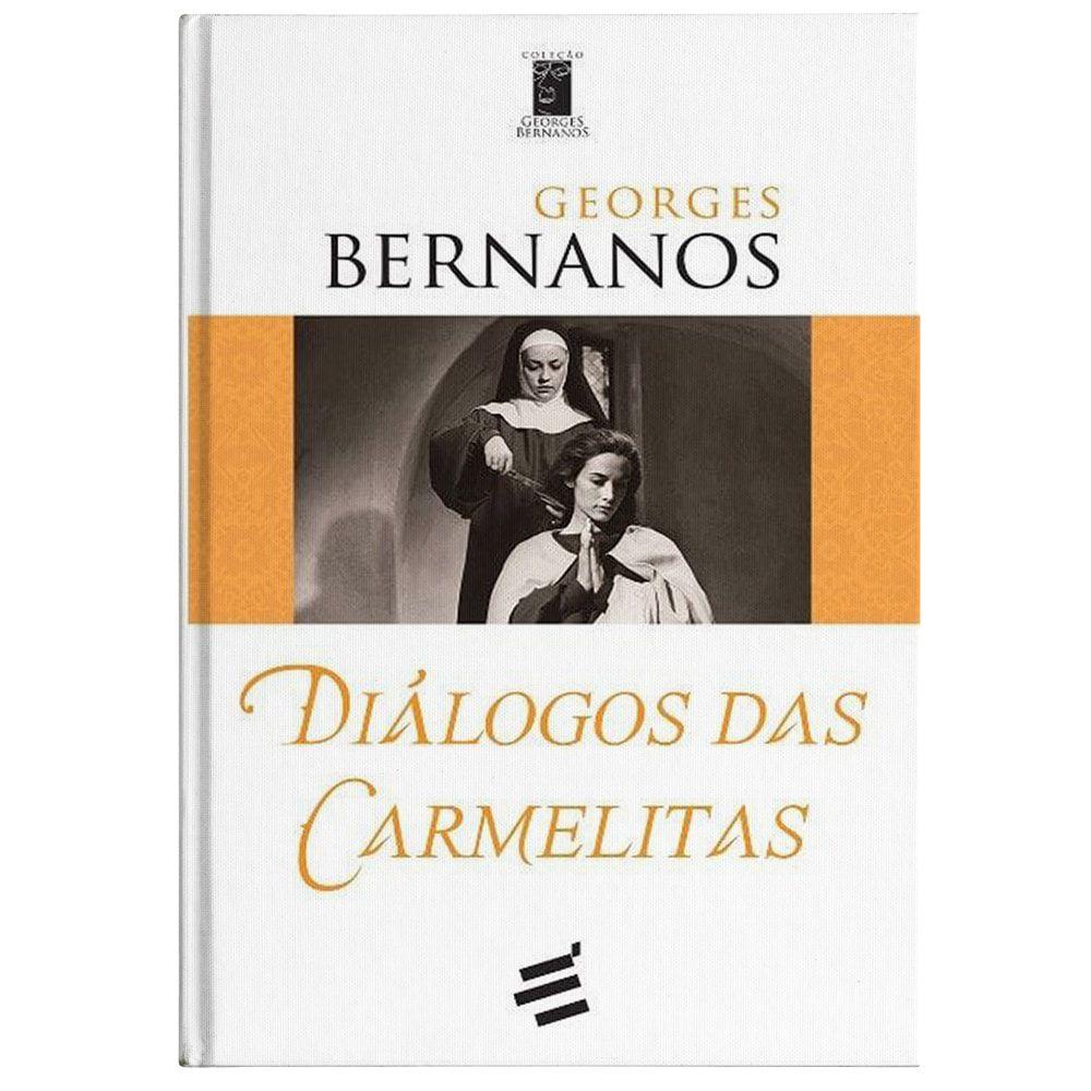 Diálogos das Carmelitas - Georges Bernanos