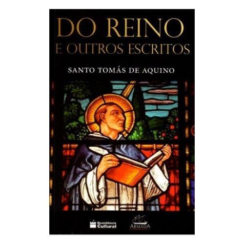Do Reino e Outros Escritos - S. Tomás de Aquino