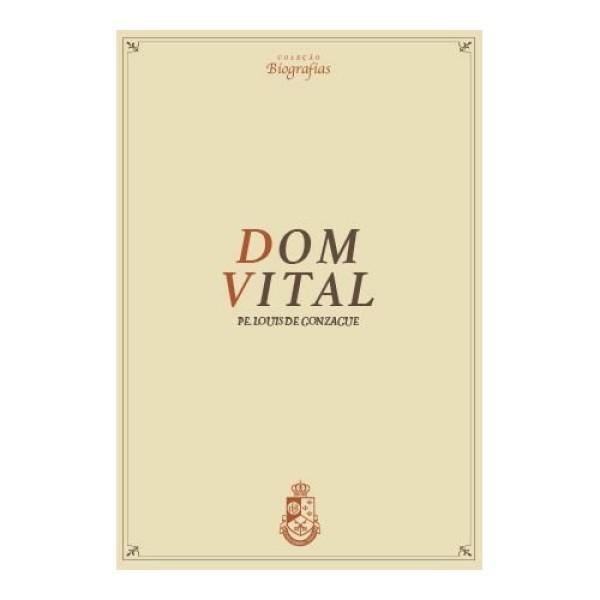 Dom Vital - Pe. Louis de Gonzague