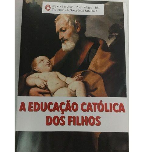 DVD - A Educação Católica dos Filhos - FSSPX