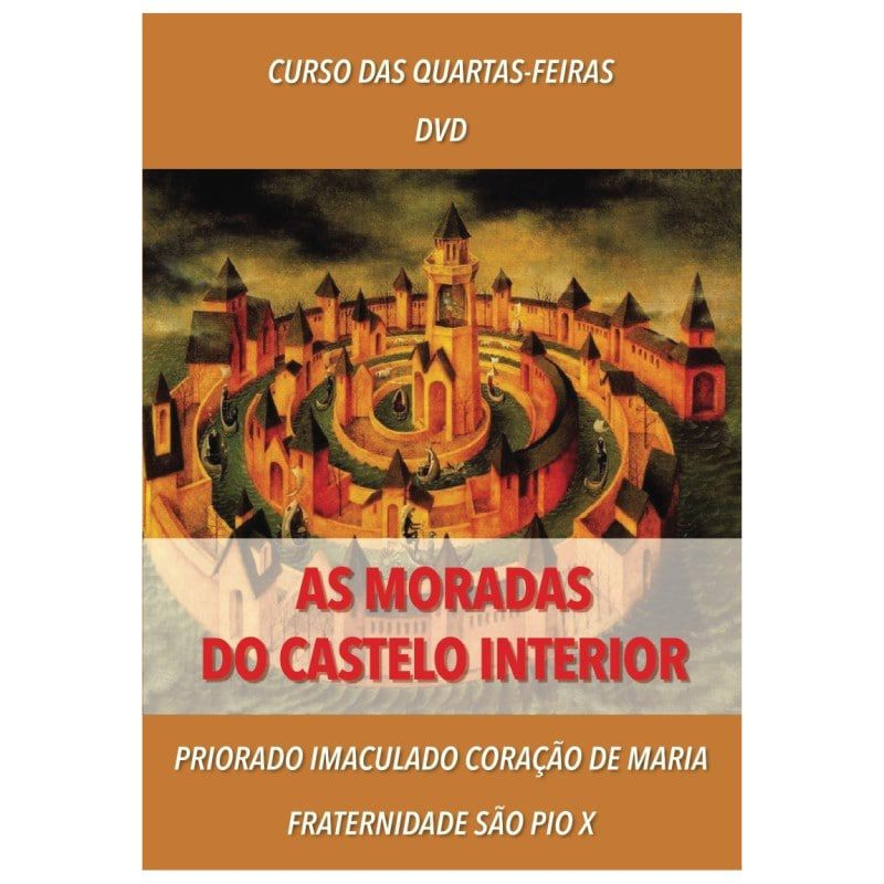 DVD - As Moradas do Castelo Interior - FSSPX