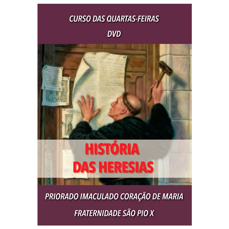 DVD - História das Heresias - FSSPX