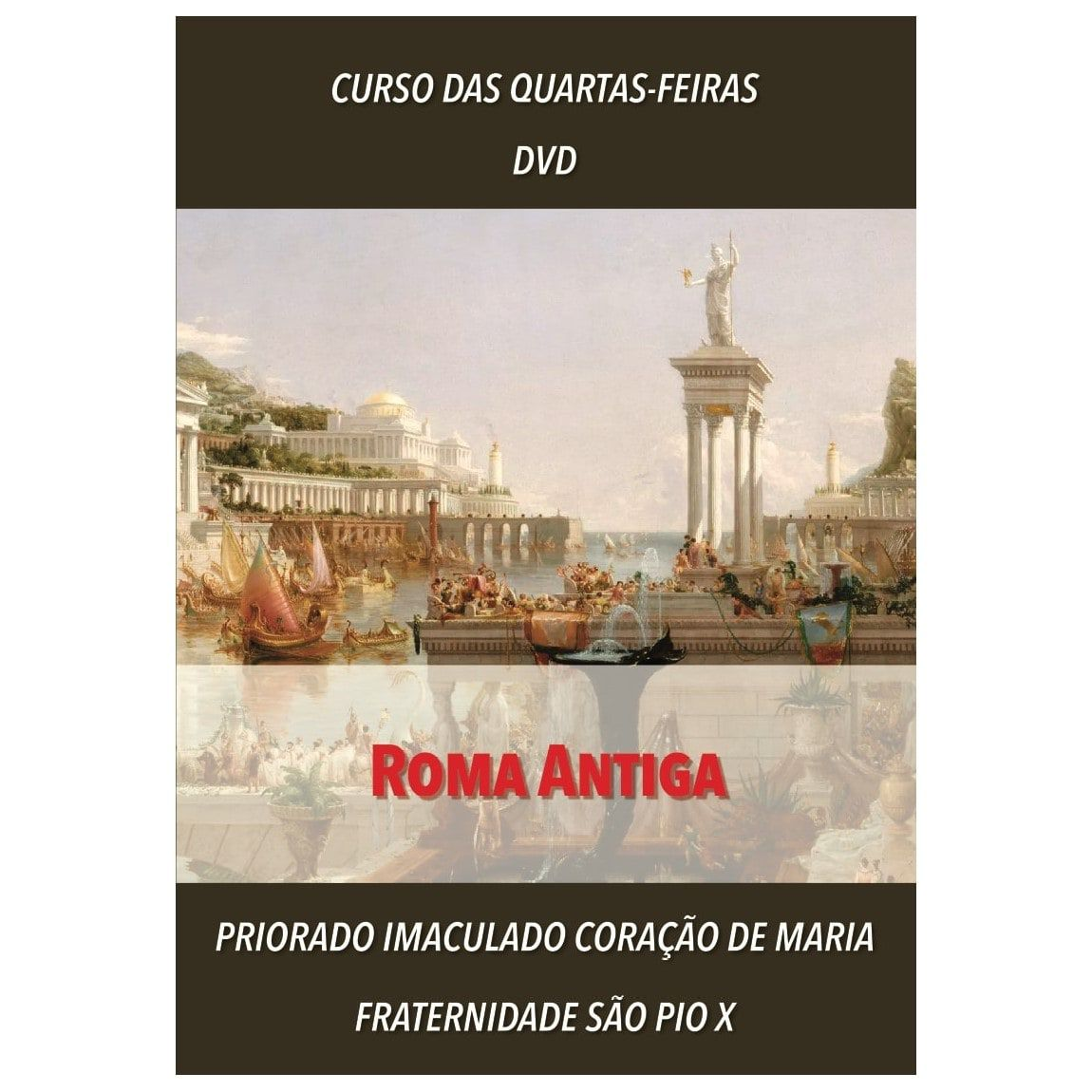 DVD - Roma Antiga - FSSPX
