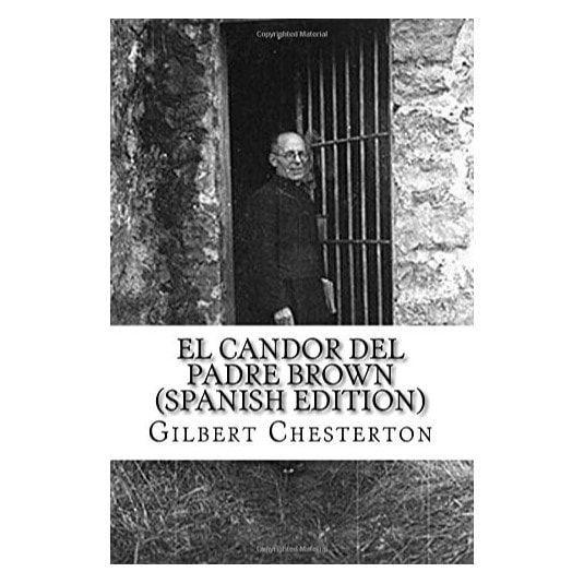 El Candor del Padre Brown - G. K. Chesterton