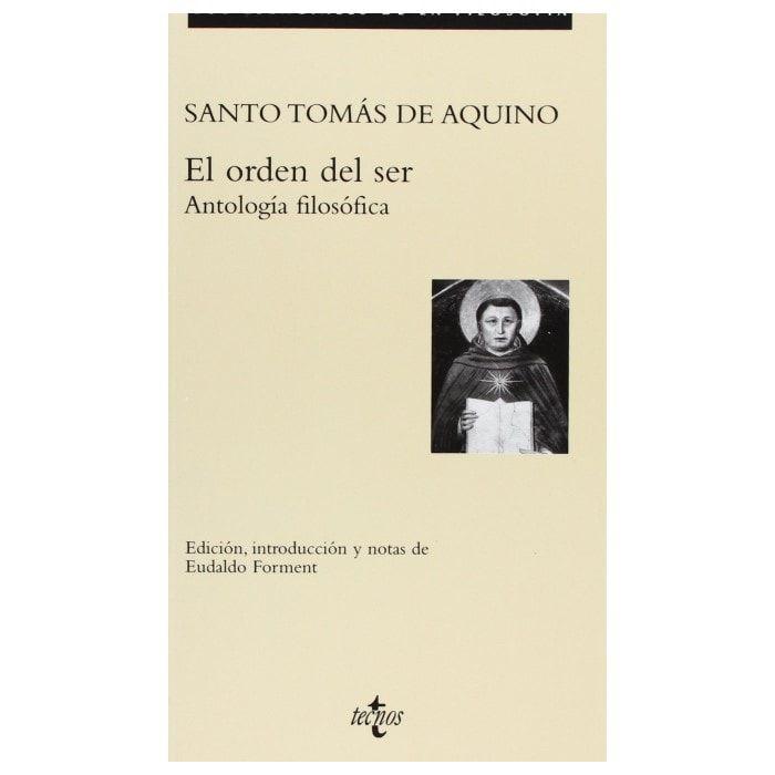 El Orden del Ser: Antología Filosófica - S. Tomás de Aquino