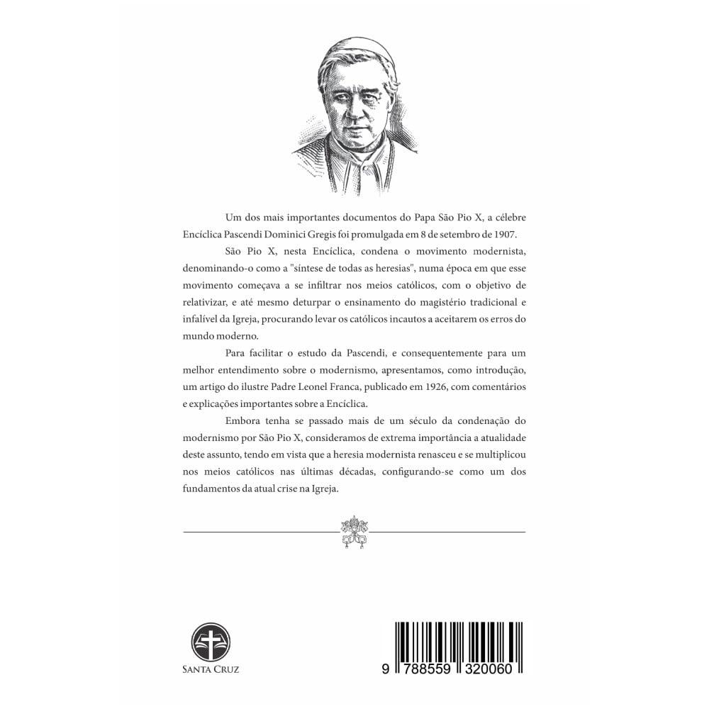 Encíclica Pascendi Dominici Gregis: Sobre as Doutrinas Modernistas - S. Pio X
