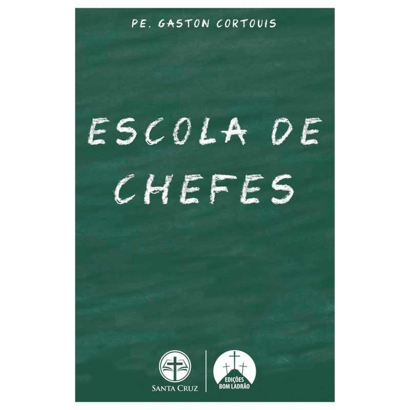 Escola de Chefes - Pe. Gaston Cortouis