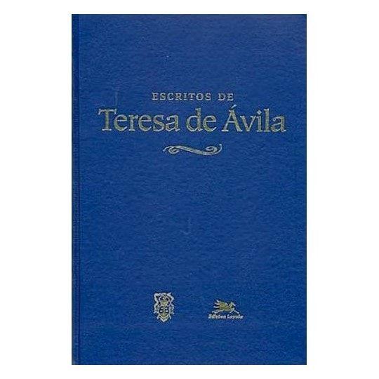 Escritos de Teresa de Ávila - Santa Teresa de Ávila