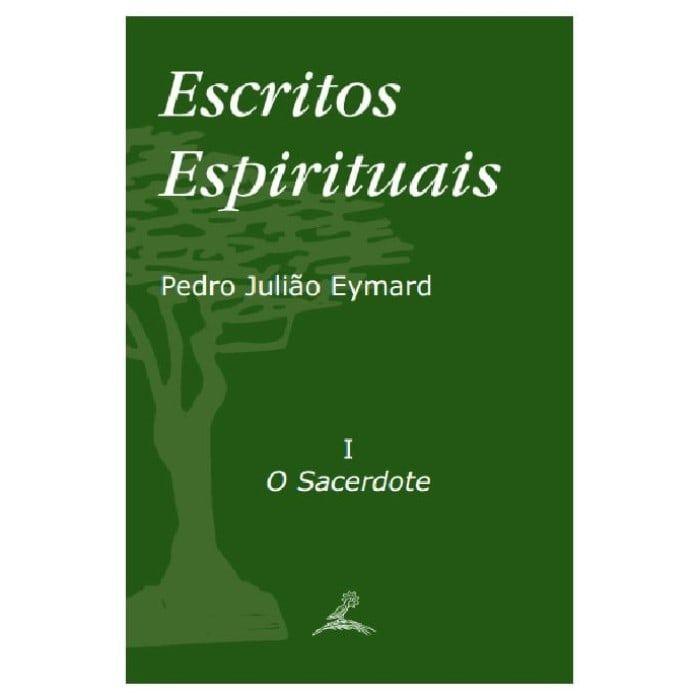 Escritos Espirituais (2 vols.) - S. Pedro Julião Eymard