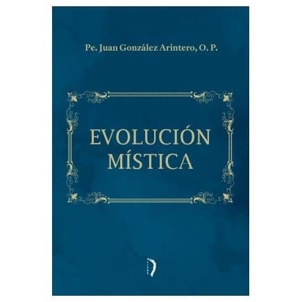 Evolución Mística - Pe. Juan González Arintero