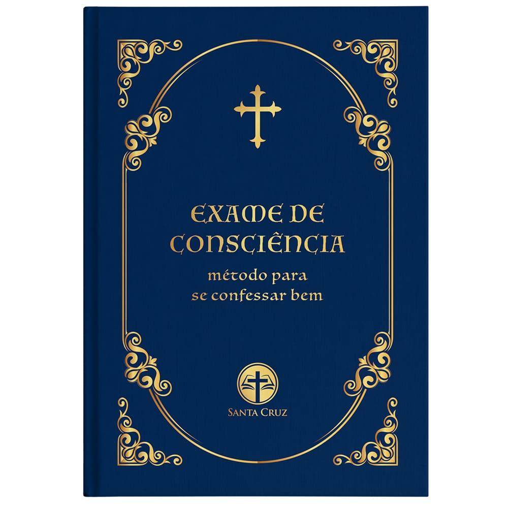 Exame de Consciência - Método para se Confessar bem