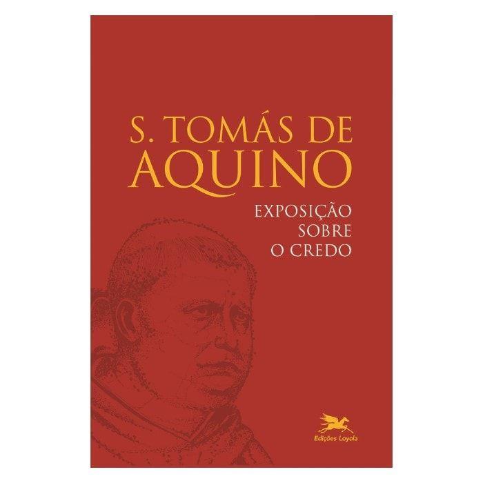 Exposição sobre o Credo - S. Tomás de Aquino