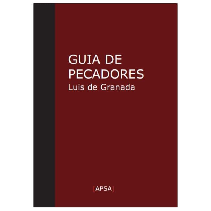 Guia de Pecadores - Frei Luis de Granada