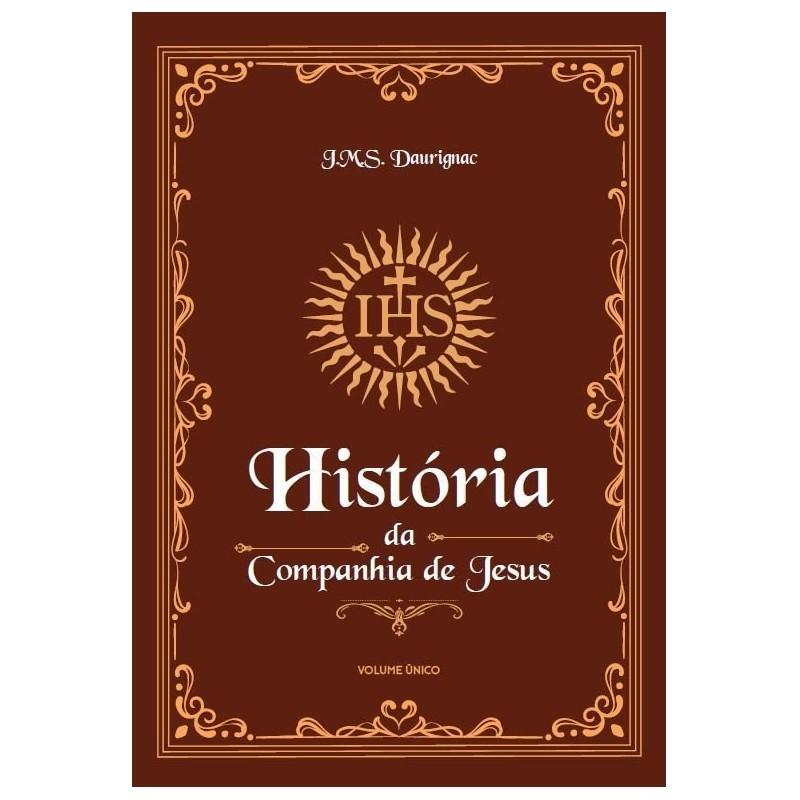 História da Companhia de Jesus - J. M. S. Daurignac