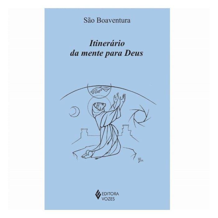 Itinerário da Mente para Deus - S. Boaventura