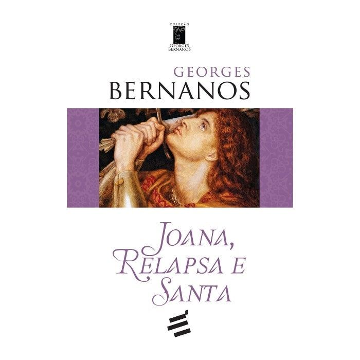 Joana, Relapsa e Santa - Georges Bernanos