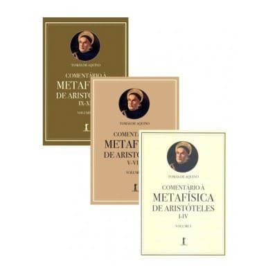 Kit - Comentário à Metafísica de Aristóteles (3 volumes) - S. Tomás de Aquino