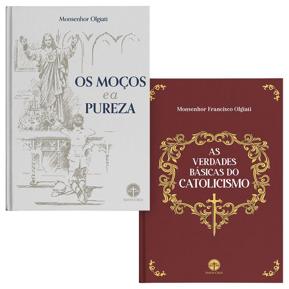 Kit - Os Moços e a Pureza + As Verdades Básicas do Catolicismo