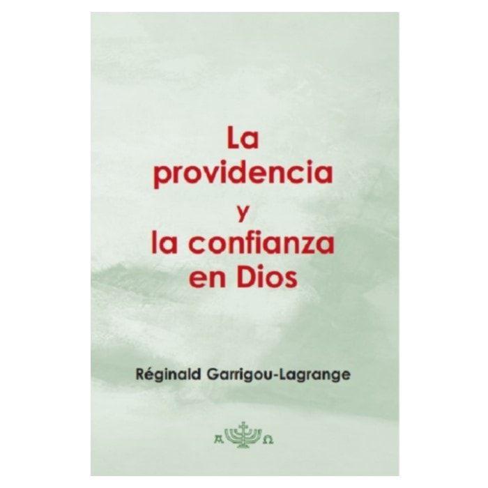 La Providencia y La Confianza en Dios - R. Garrigou-Lagrange