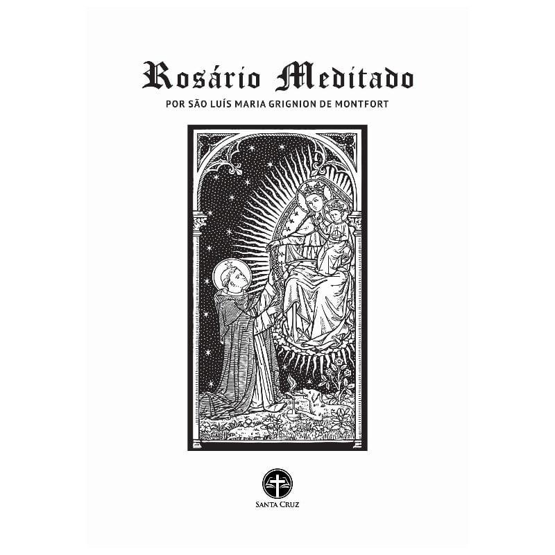 Livreto Rosário Meditado por São Luís Maria Grignion de Montfort