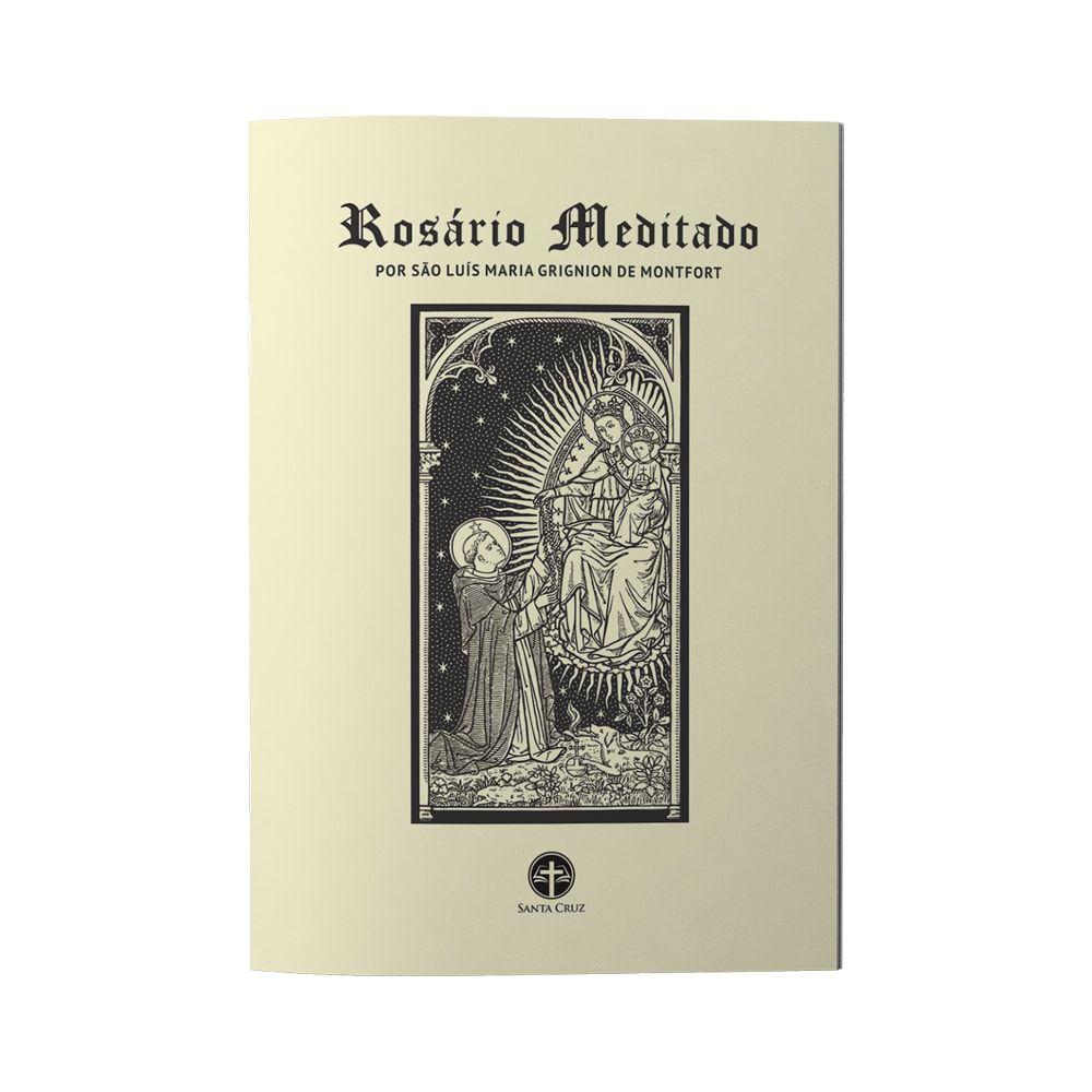 Livreto - Rosário Meditado por São Luís Maria Grignion de Montfort
