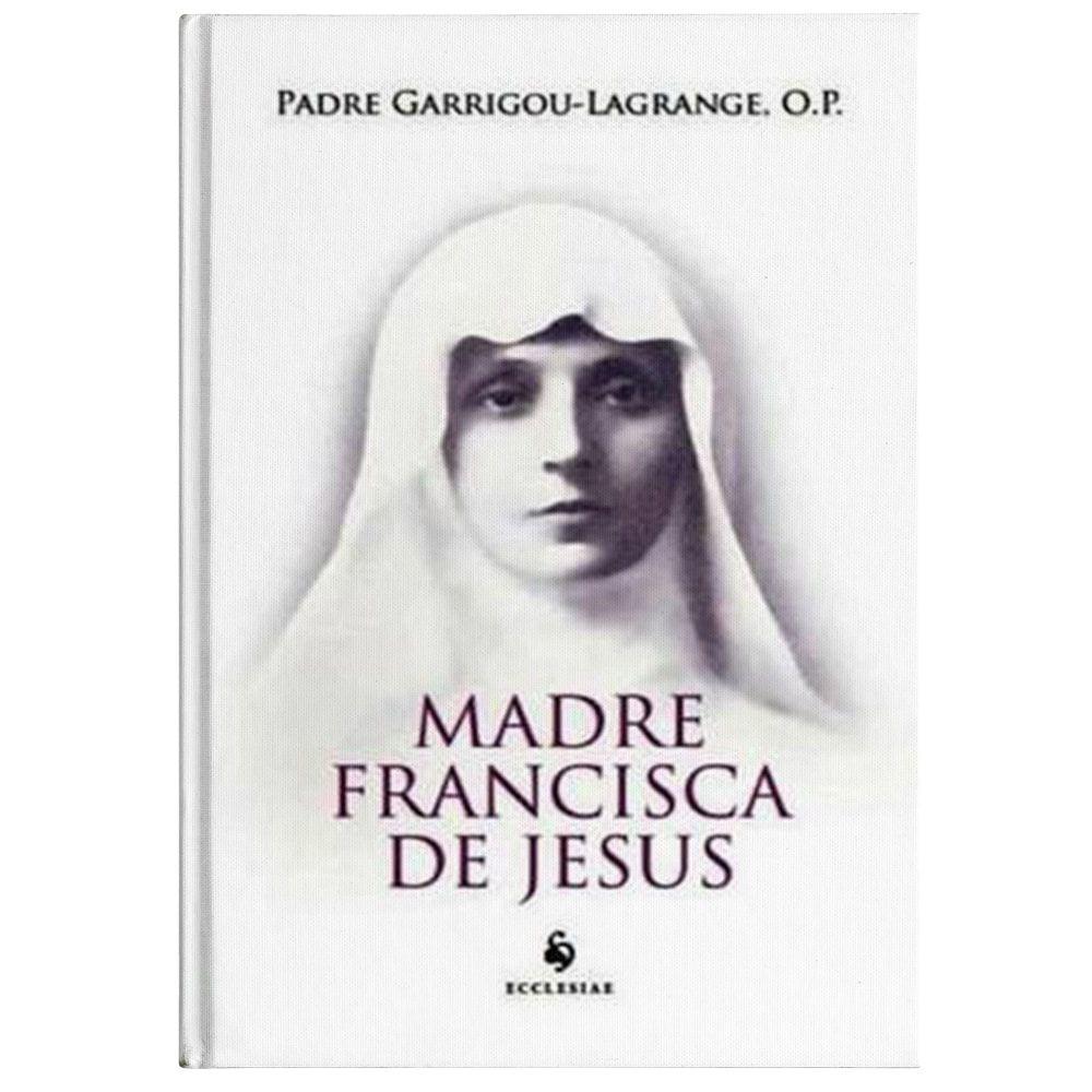 Madre Francisca de Jesus - Pe. Garrigou-Lagrange