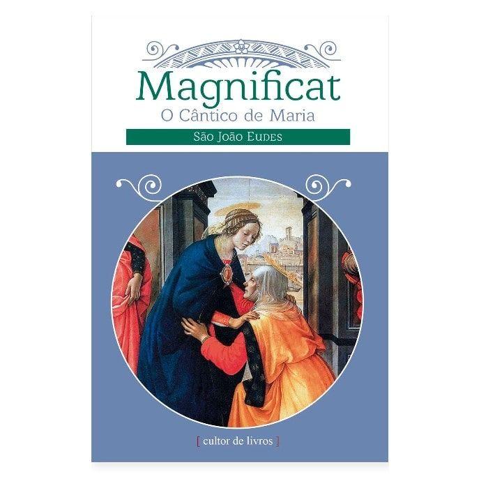 Magnificat: O Cântico de Maria - S. João Eudes