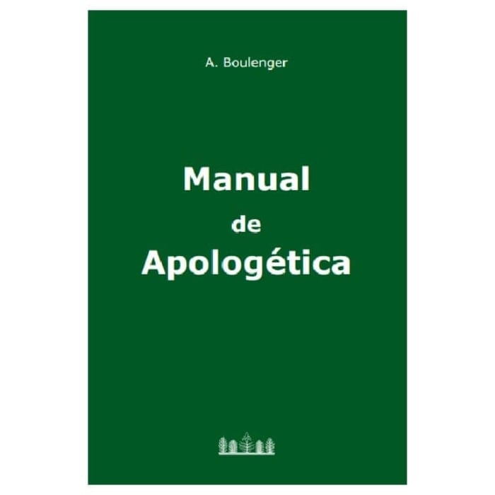 Manual de Apologética - A. Boulenger