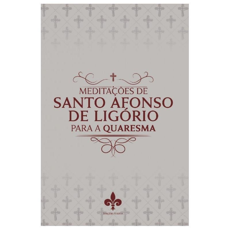 Meditações de Santo Afonso para a Quaresma