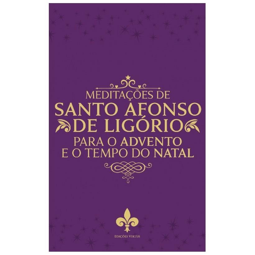 Meditações de Santo Afonso para o Advento e o Tempo do Natal
