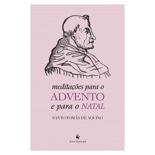 Meditações para o Advento e para o Natal - S. Tomás de Aquino