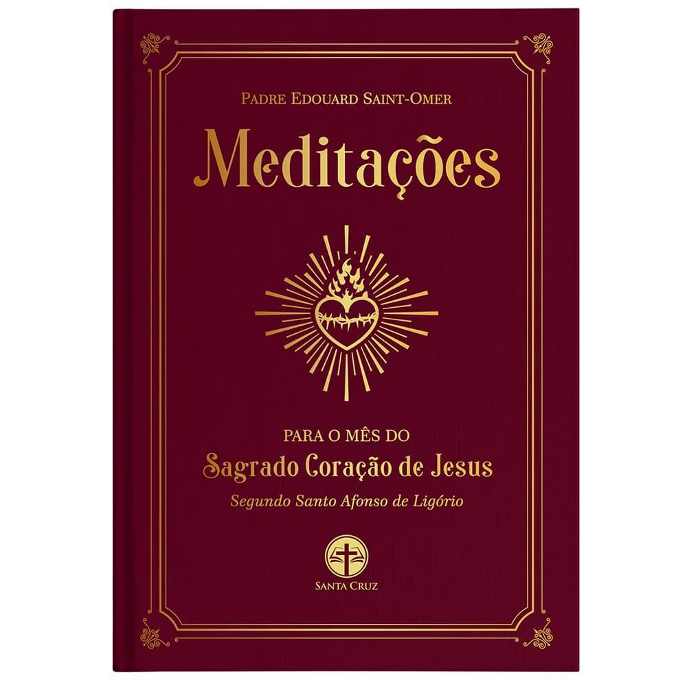Meditações para o Mês do Sagrado Coração de Jesus - Pe. Saint-Omer