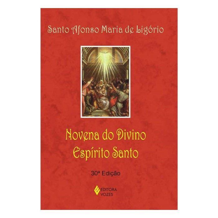 Novena do Divino Espírito Santo - S. Afonso Maria de Ligório
