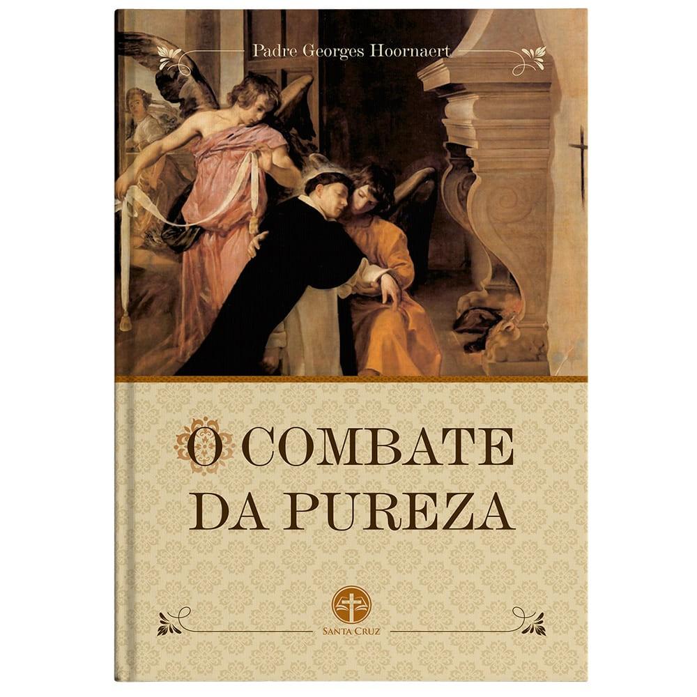 O Combate da Pureza - Pe. Georges Hoornaert
