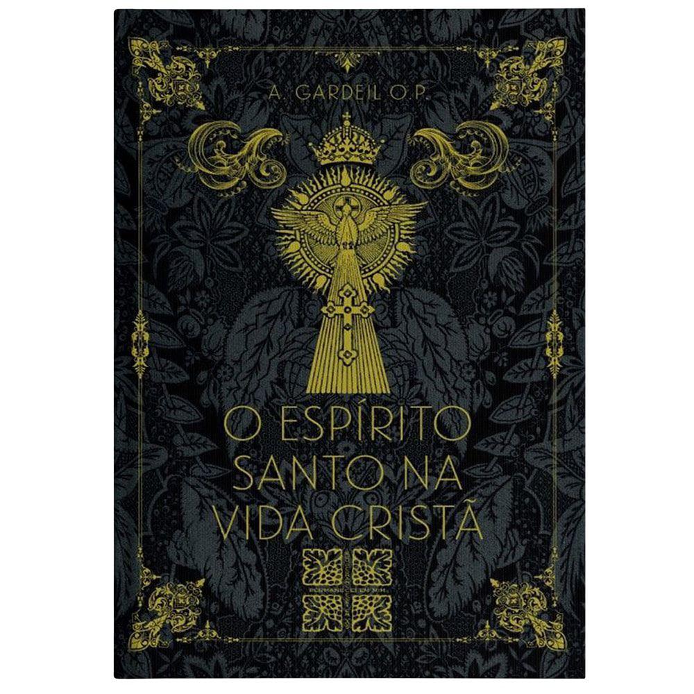 O Espírito Santo na Vida Cristã - A. Gardeil, O.P.