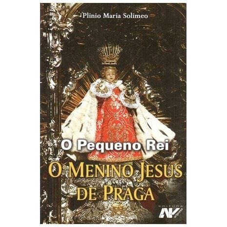O Menino Jesus de Praga - Plinio Maria Solimeo