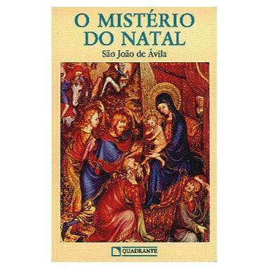 O Mistério do Natal - S. João de Ávila