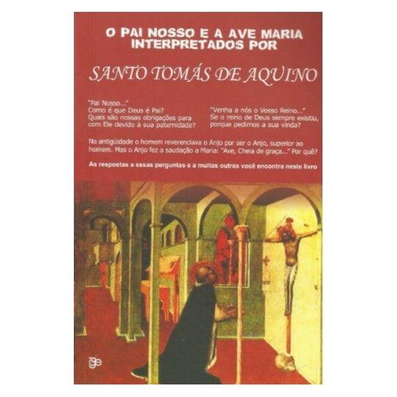 O Pai Nosso e a Ave Maria Interpretados por S. Tomás de Aquino