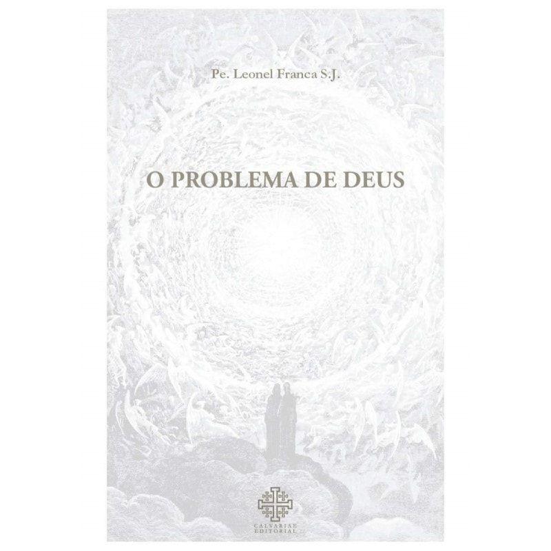 O Problema de Deus - Pe. Leonel Franca