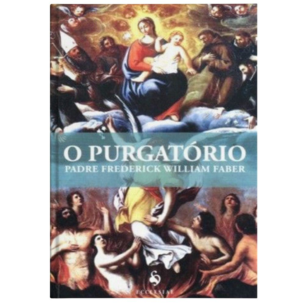 O Purgatório - Pe. Frederick William Faber