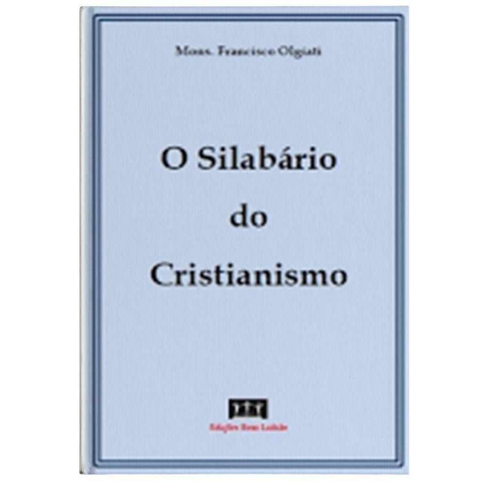 O Silabário do Cristianismo - Mons. Olgiati