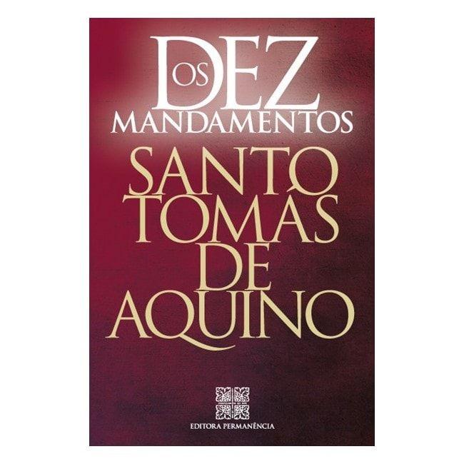 Os Dez Mandamentos - S. Tomás de Aquino