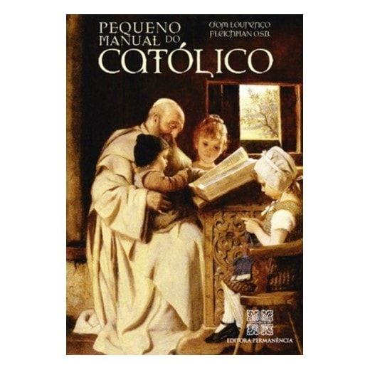Pequeno Manual do Católico