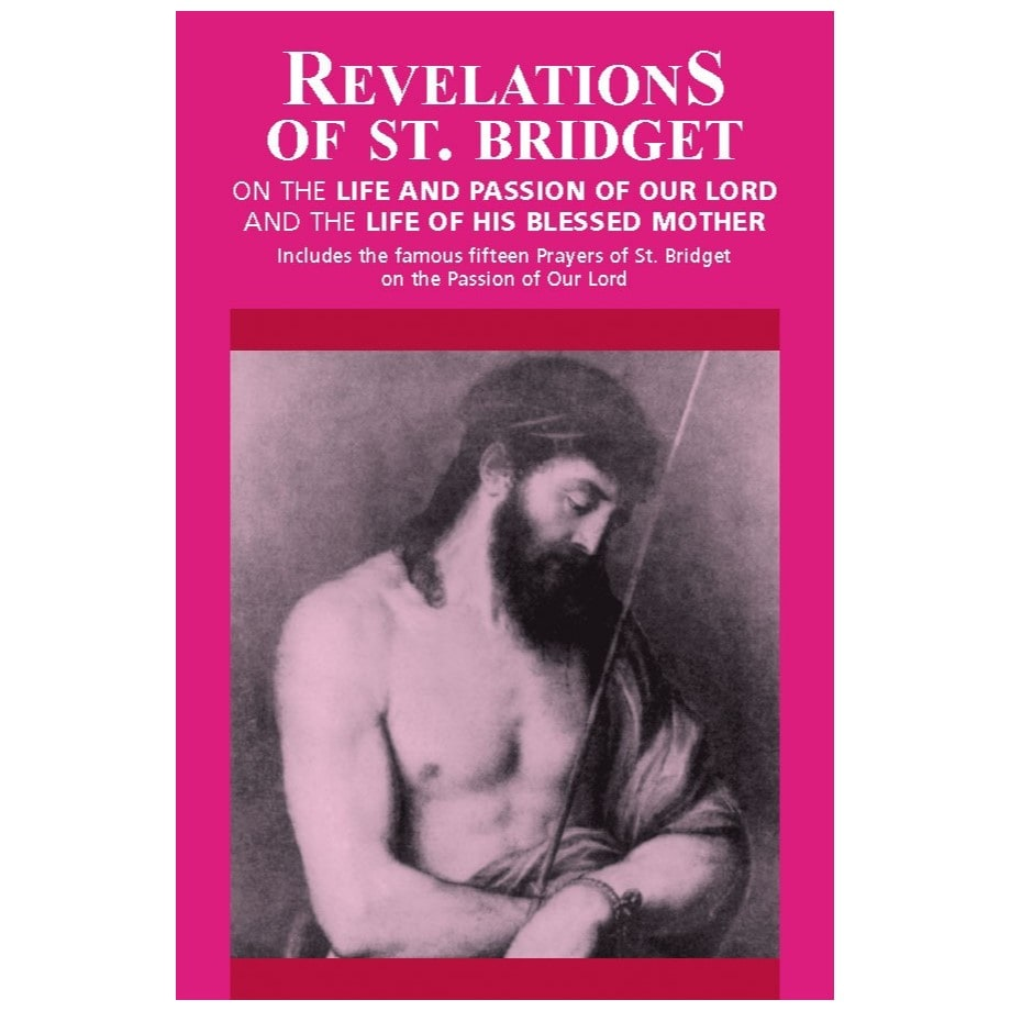 Revelations of St. Bridget - St. Bridget of Sweden