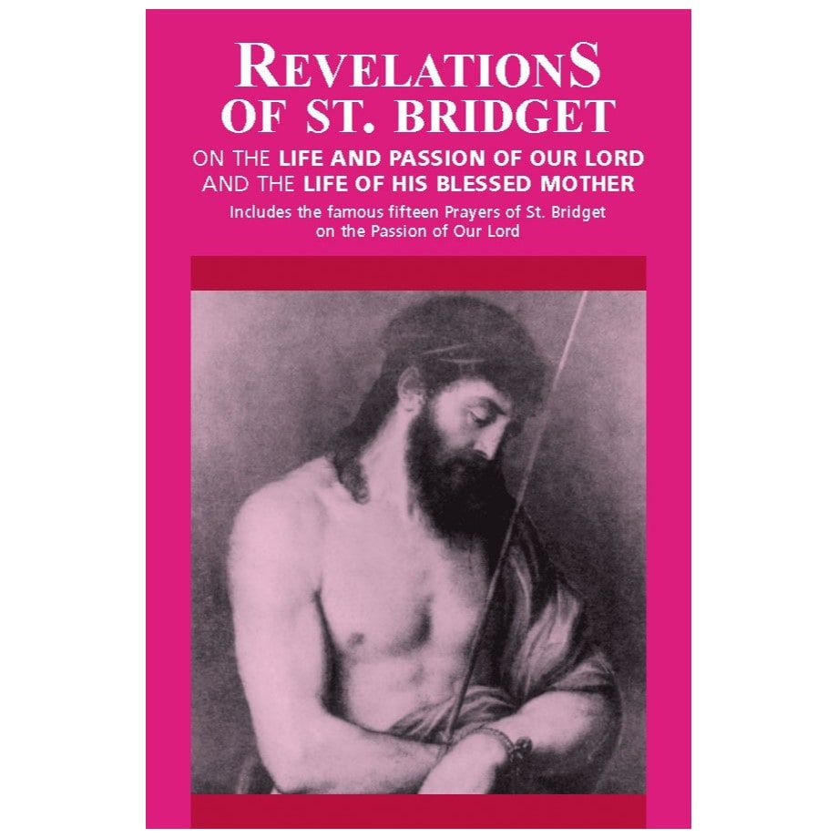 Revelations of St. Bridget - St. Bridget of Sweden